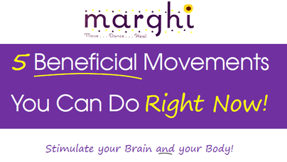 FREE: 5 Beneficial Movements for Your Brain & Body